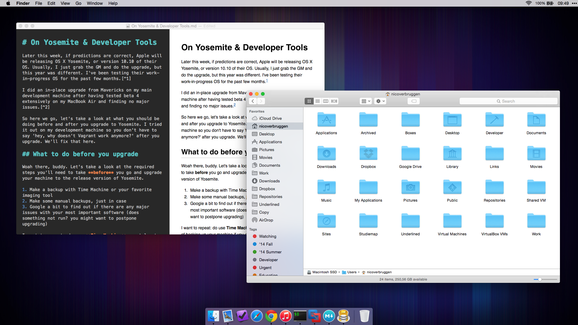 Yosemite running on my MacBook Pro, being generally awesome and stable.